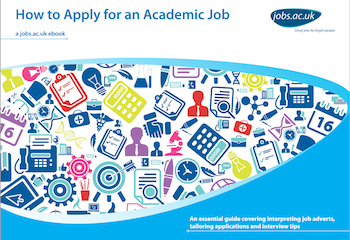 Click here to download our 'How to Apply for an Academic Job' eBook