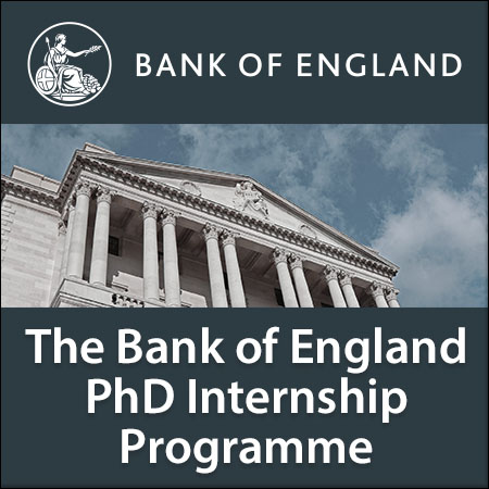 The Bank of England PhD Internship Programme