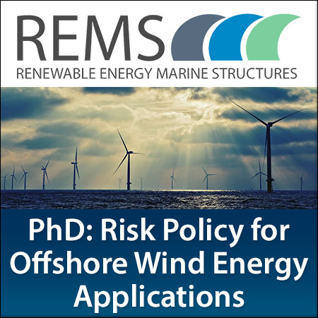 PhD Opportunity: Development of a Risk Policy for Offshore Wind Energy Applications