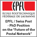 "EPFL / Swiss Post - PhD Position on the ""Future of the Postal Network"""