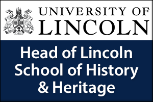 Head of Lincoln School of History & Heritage