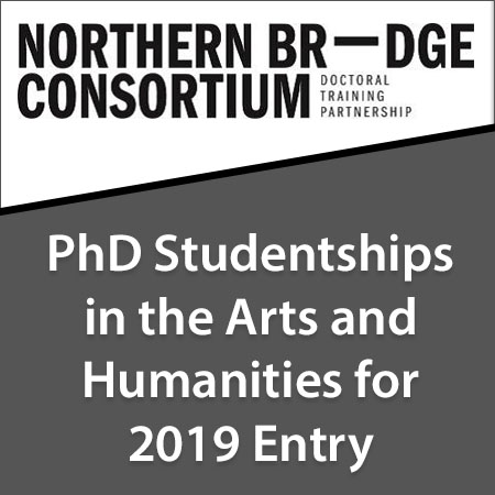 PhD Studentships in the Arts and Humanities for 2019 Entry