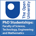 PhD Studentships available in the Faculty of Science, Technology, Engineering and Mathematics based