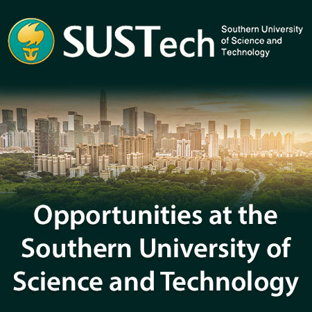 Opportunities at Southern University of Science and Technology of China