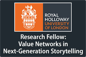 Research Fellow: Value Networks in Next-Generation Storytelling