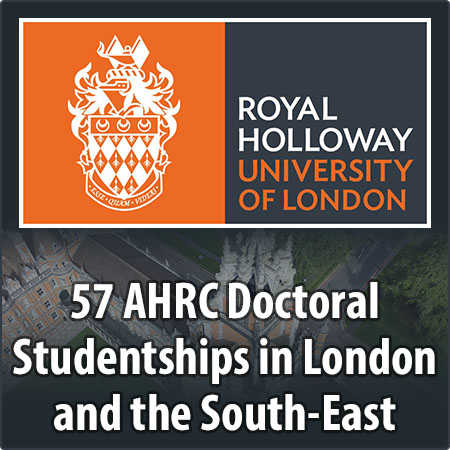 57 AHRC Doctoral Studentships in London and the South-East
