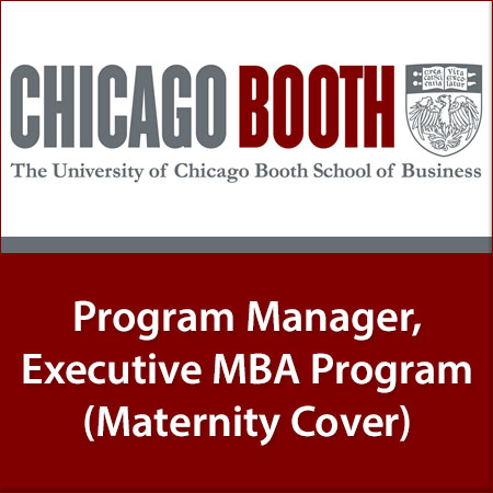 Program Manager, Executive MBA Program - Maternity Cover (16 months)