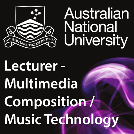 Lecturer - Multimedia Composition / Music Technology