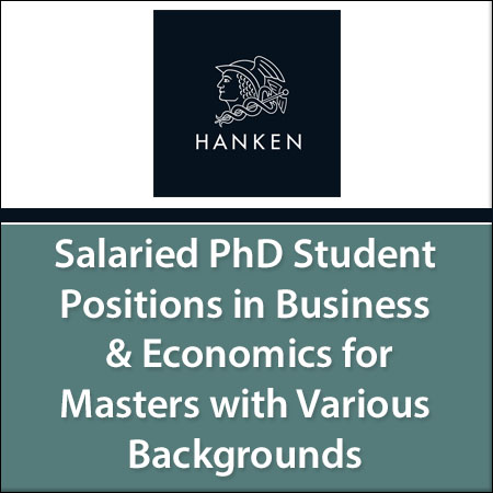 Salaried PhD Student Positions in Business & Economics for Masters with Various Backgrounds