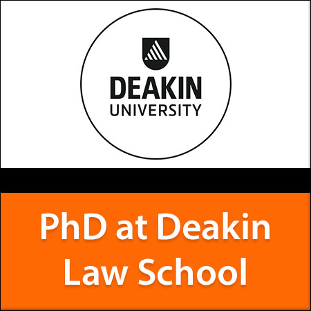 PhD at Deakin Law School