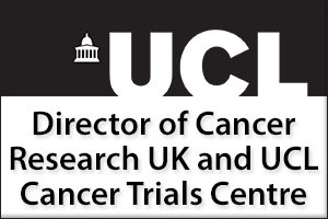 Director of Cancer Research UK and UCL Cancer Trials Centre