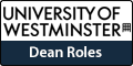 Dean Roles - Westminster Business School and the Faculty of Social Sciences and Humanities