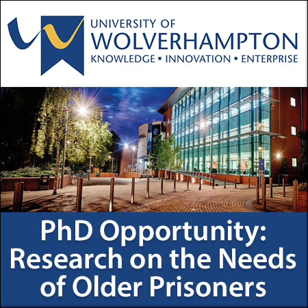 New PhD Opportunity at the University of Wolverhampton and HMP Stafford: Research on the Needs of Ol