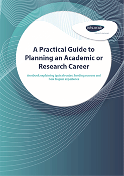 A Practical Guide to Planning an Academic or Research Career