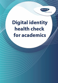 Digital identity health check for academics