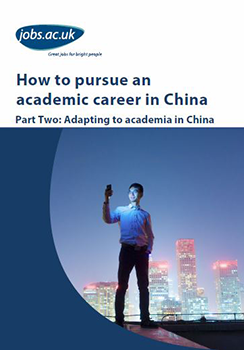 How to pursue an academic career in China: Part Two