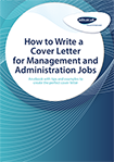 How to Write a Cover Letter for Management & Administration Jobs