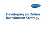 Giles Guest, Enhance Media, Developing an Online Recruitment Strategy